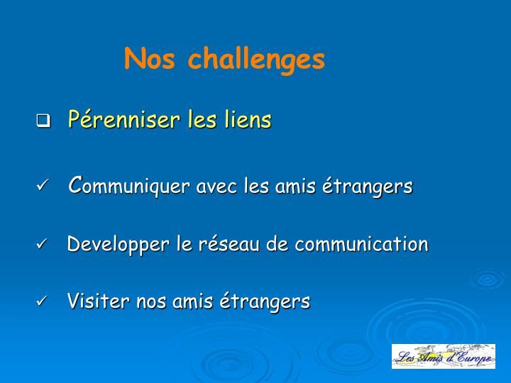 Nos challenges