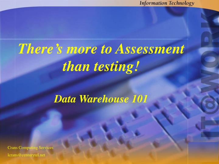 There's more to Assessment