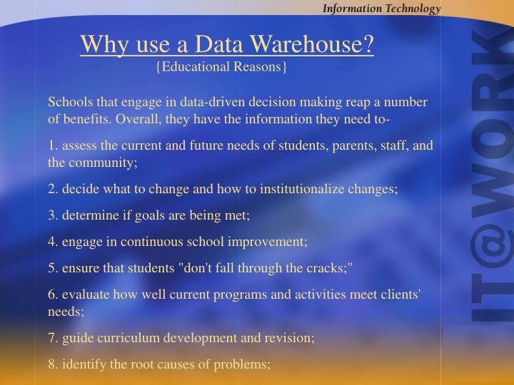 Why use a Data Warehouse?