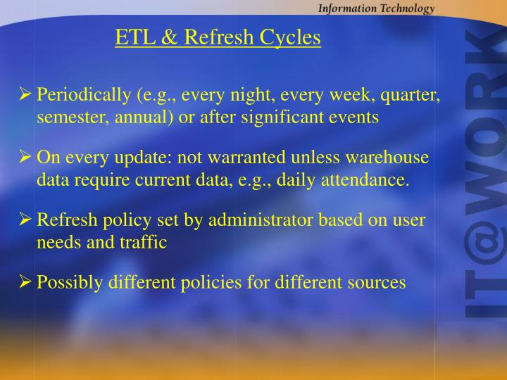 ETL & Refresh Cycles