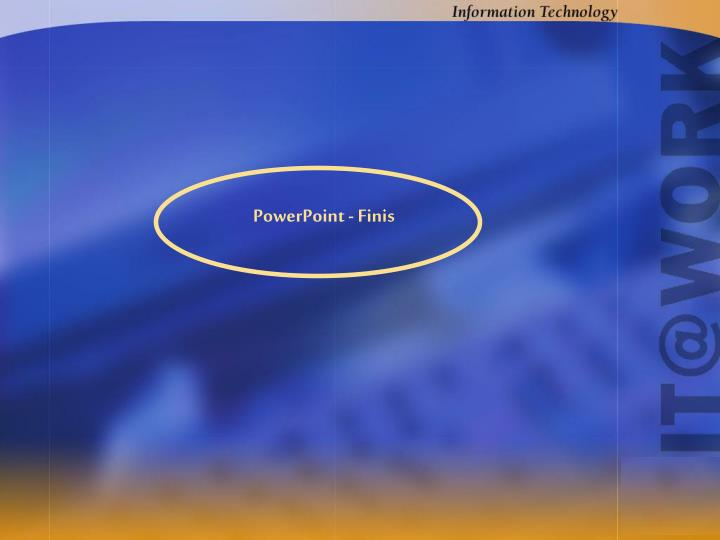 PowerPoint - Finis