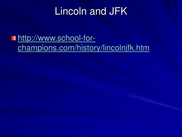Lincoln and JFK