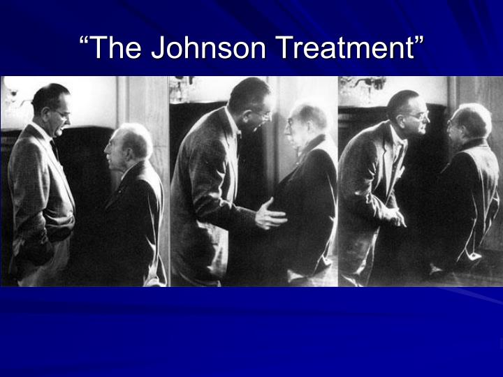 """The Johnson Treatment"""