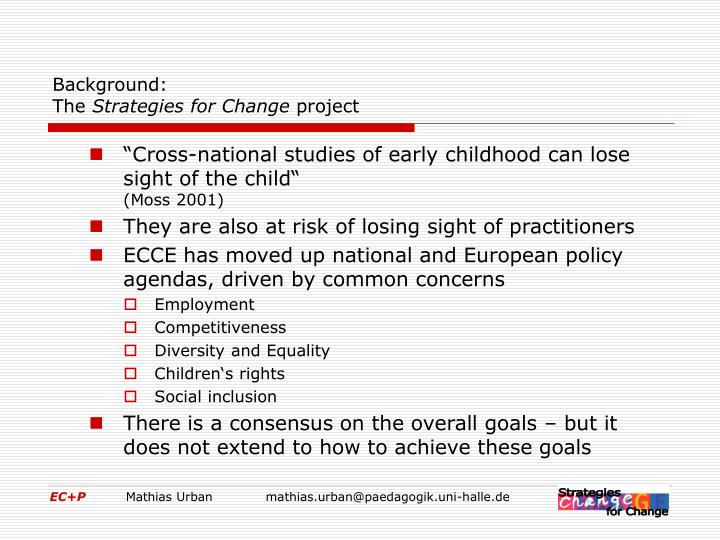 Background the strategies for change project