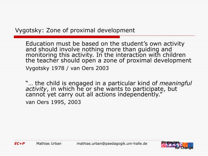 Vygotsky: Zone of proximal development