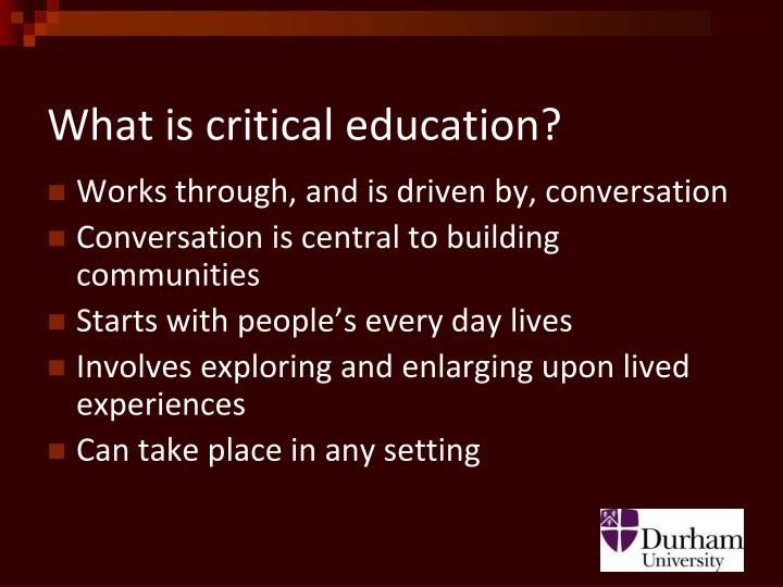 What is critical education?