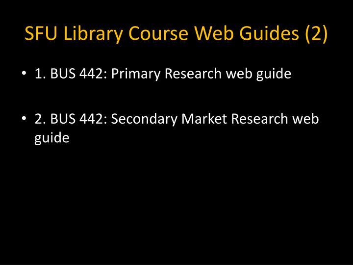 SFU Library Course Web Guides (2)