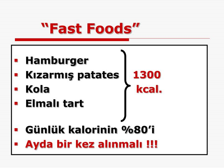 """Fast Foods"""