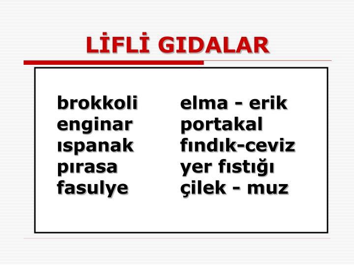 LİFLİ GIDALAR