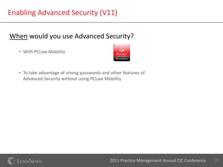 Enabling Advanced Security (V11)