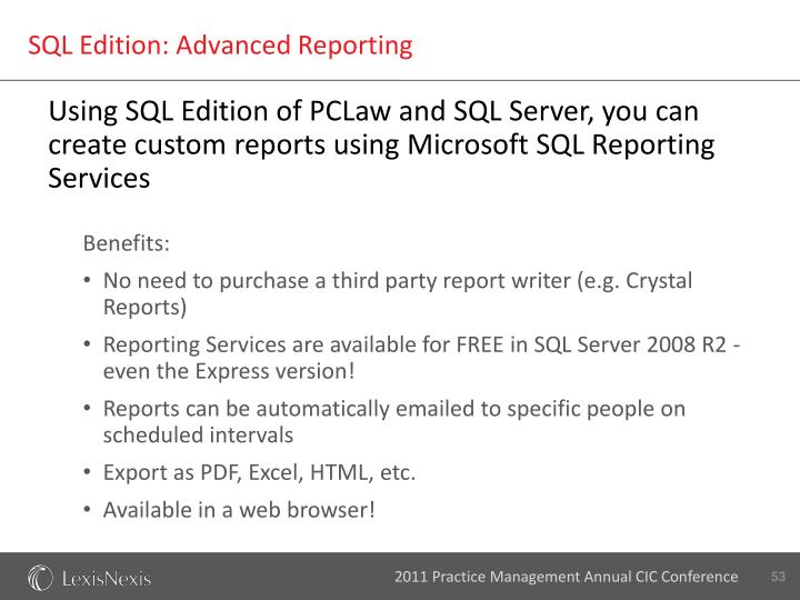 SQL Edition: Advanced Reporting