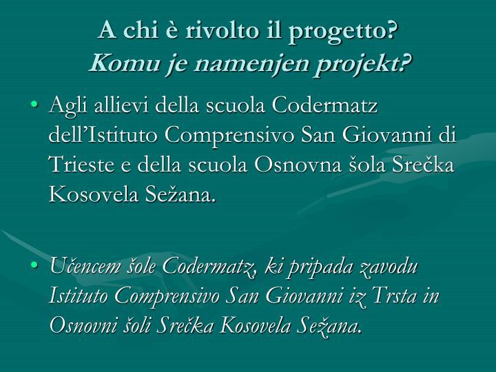 A chi è rivolto il progetto?