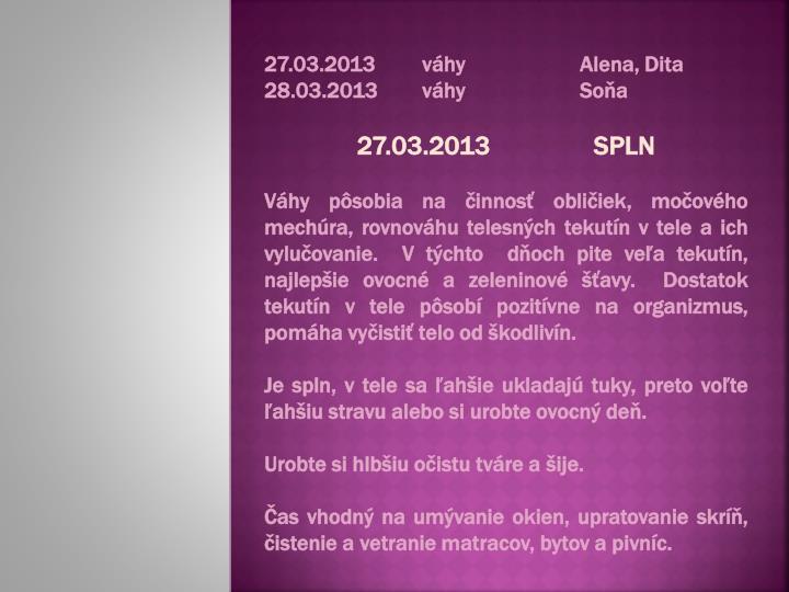 27.03.2013váhyAlena, Dita