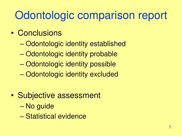 Odontologic comparison report