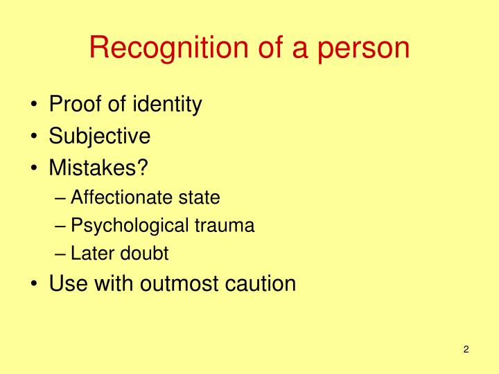 Recognition of a person