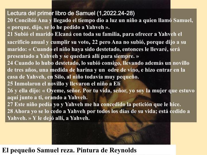 Lectura del primer libro de Samuel (1,2022.24-28)