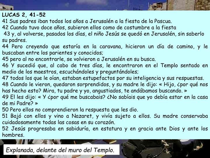 LUCAS 2, 41-52