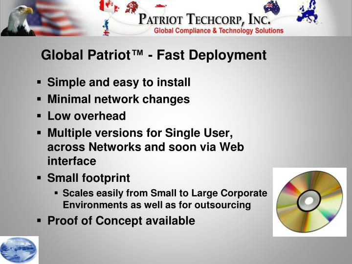 Global Patriot™ - Fast Deployment