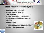 global patriot fast deployment