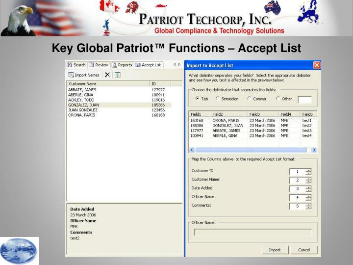 Key Global Patriot™ Functions – Accept List