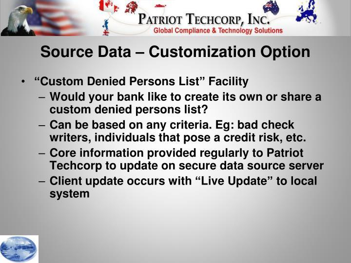 Source Data – Customization Option
