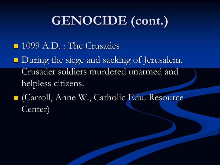 GENOCIDE (cont.)