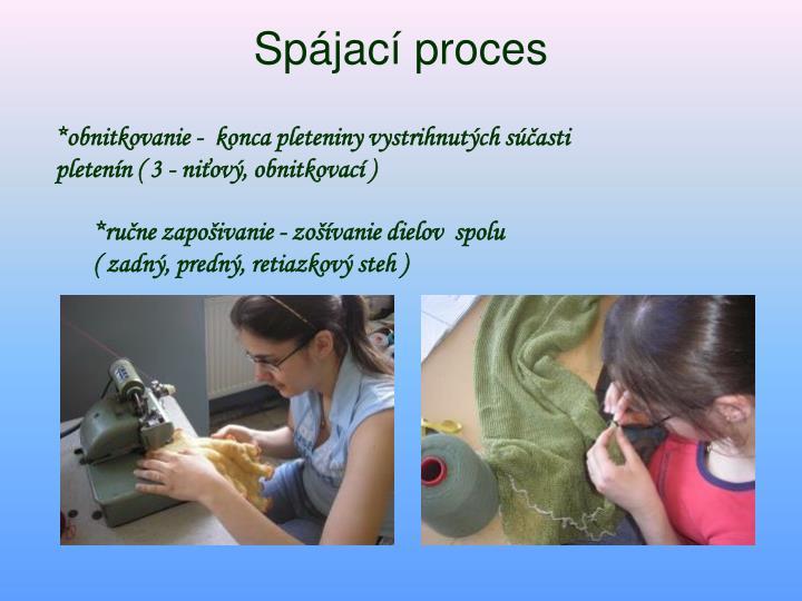 Spájací proces