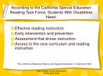 according to the california special education reading task force students with disabilities need
