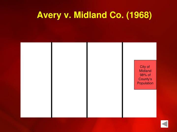 Avery v. Midland Co. (1968)