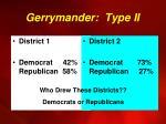 gerrymander type ii1