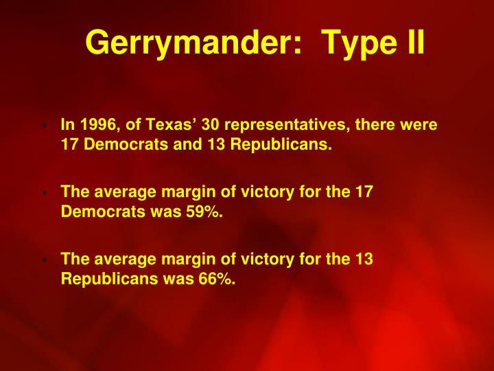 Gerrymander:  Type II