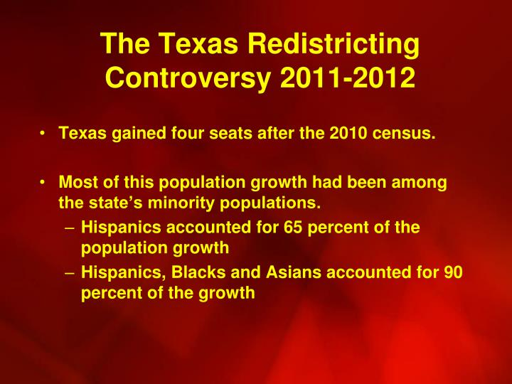 The Texas Redistricting Controversy 2011-2012