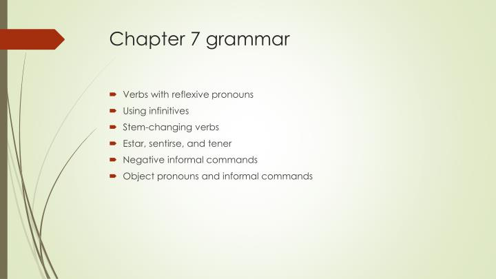Chapter 7 grammar