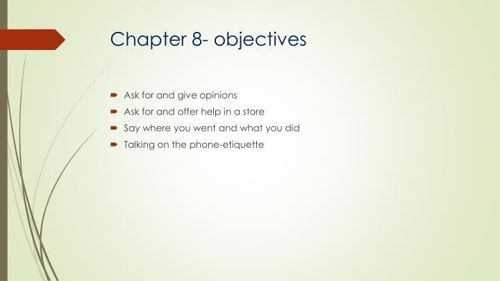 Chapter 8- objectives
