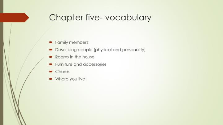 Chapter five- vocabulary