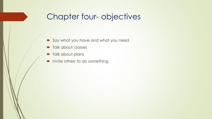 Chapter four- objectives