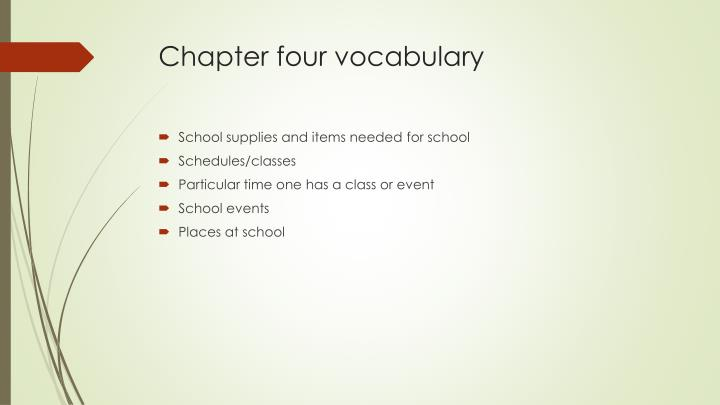 Chapter four vocabulary