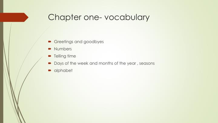 Chapter one- vocabulary