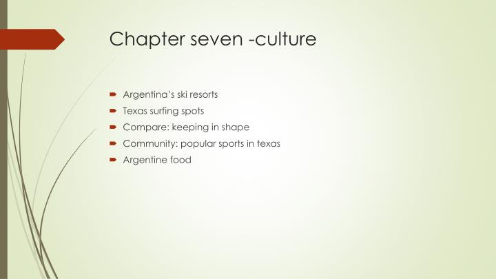 Chapter seven -culture