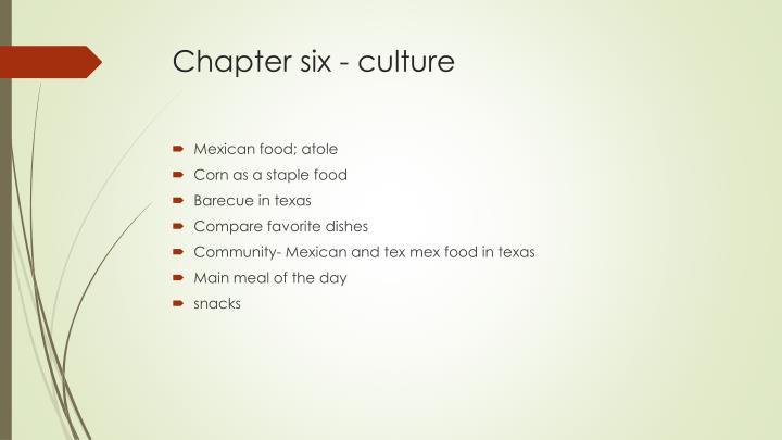 Chapter six - culture
