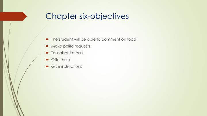 Chapter six-objectives