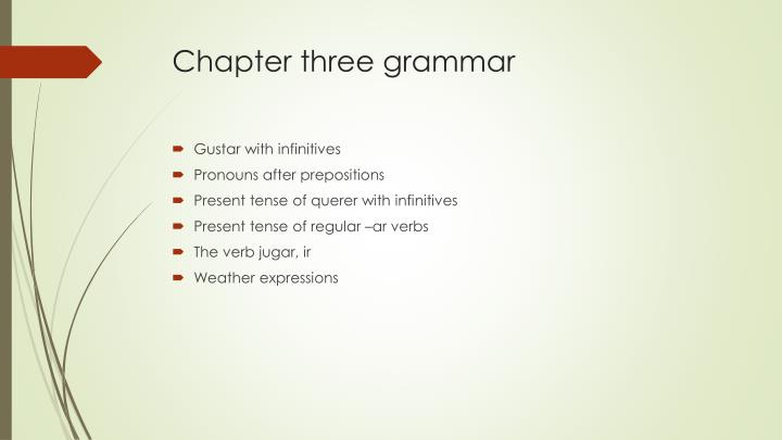 Chapter three grammar