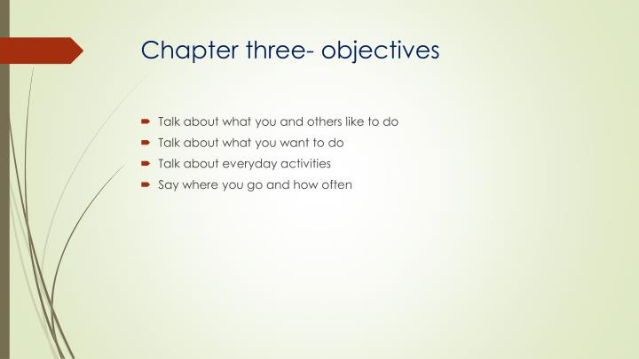 Chapter three- objectives