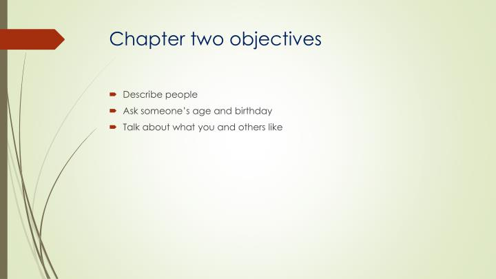 Chapter two objectives
