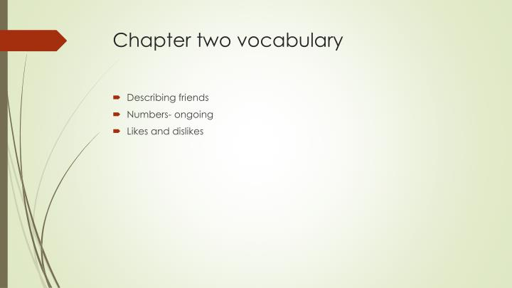 Chapter two vocabulary