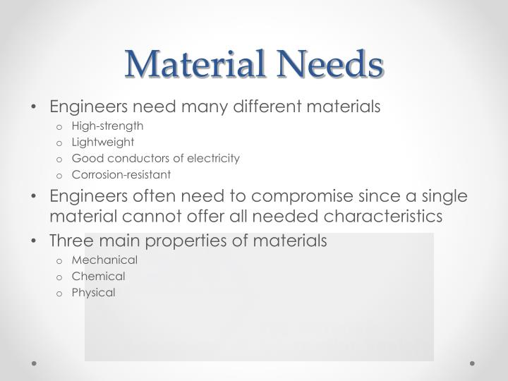 Material Needs