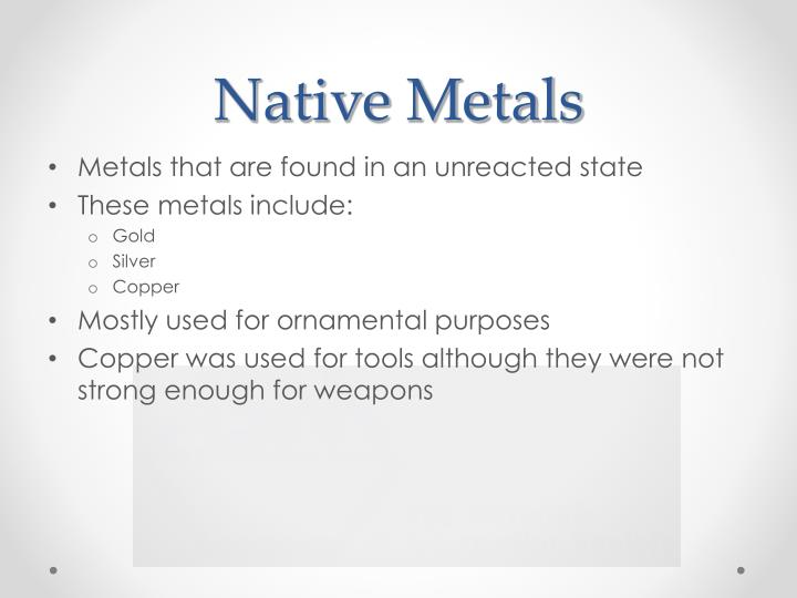 Native Metals
