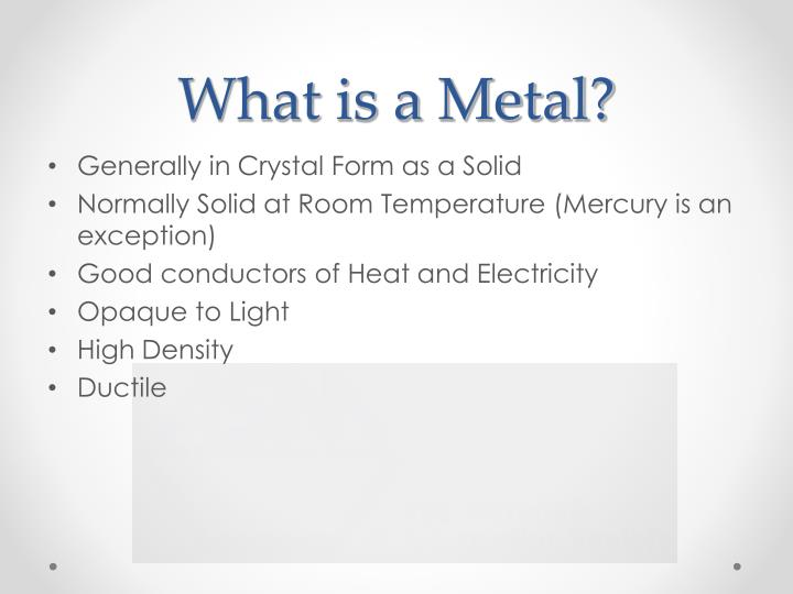 What is a metal