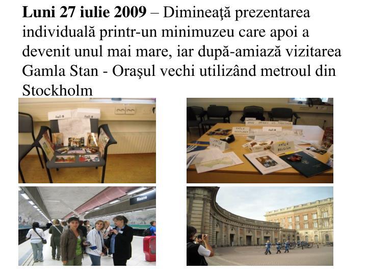 Luni 27 iulie 2009