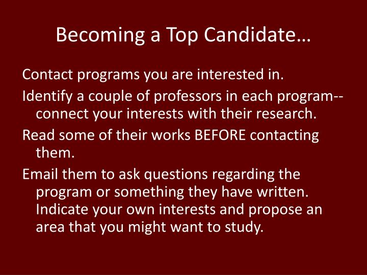 Becoming a Top Candidate…